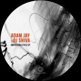 Adam Jay & Dj Shiva - Impossibilities (Mattias Fridell Remix)