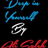 """Deep in Yourself"" by Ali Saleh"