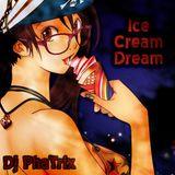 Ice Cream Dream - Dj PhaTrix
