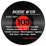 """Noise r'us # 103 """"face off"""" ( Juin 2016 )"""