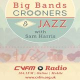 Big Bands, Crooners and Jazz with Sam Harris 10 August 2017
