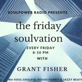 Friday Night Soulvation 080219 with Grant Fisher