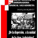 LA COORDINADORA SINDICAL SALVADOREÑA ANUNCIA LA REALIZACIÓN DE SU PRIMER CONGRESO NACIONAL