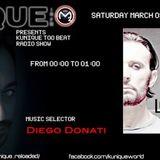 Kunique Too Beat Radio M20 Saturday March 9 GUEST Luca Cassani