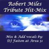 Robert Miles - Tribute Hit-Mix