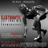 Underground Elektrobotic Mix - 2014 Core Mix by TheMenaceDJ