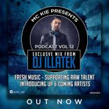 MC KIE Presents' Podcast Vol 12 with Illatek