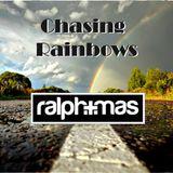 """Chasing Rainbows"""
