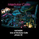 Hataken - Live at Modular Cafe phase 22