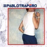 #PABLOTRAPERO