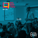 Disruptivo No. 133 - iLab