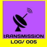 tRANSMiSSiON #MiXTAPE 005