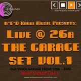 N*E*D Kandi Music Presents Live @ 26a THE GARAGE SET VOL.1