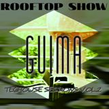 ROOFTOP SHOW - Techouse Sessions Vol.2 by Guima