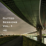 Gutted Sessions Podcast Vol. 1