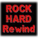 Rock Hard Rewind 6th March 2012
