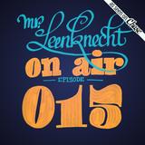 Mr. Leenknecht on air 015 (Romare, Sauce81, Daymé Arocena, Emanative, Kerem Akdag, … )