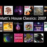 Matt's House Classics: 2007