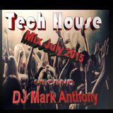 Tech House Mix July 2015