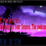 ιllιιllιl Trance: Journey To Your Senses ιllιιllιl The Podcast 013