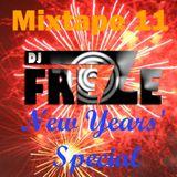 Mixtape 11 (Improvised New Years' Special) [Moombahton]
