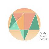 Dj M4t - Apéro Part.4