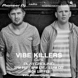 Vibe Killers - Pioneer DJ's Playground