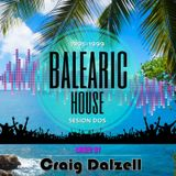 Balearic House Sesión Dos (1995-1999) Mixed By Craig Dalzell