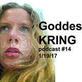 Podcast #14 Goddess KRING
