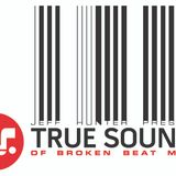 True Sounds Radio - Episode 156 - Part 1 - Mixed by Jeff Hunter