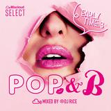 EARLY TIME. #003 - R&B,Pop,Reggae,ElectroPop,EDM,HipHop,Urban