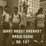 WhatAboutBreaks? No. 137