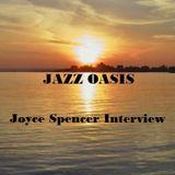 Jazz Oasis Joyce Spencer Interview