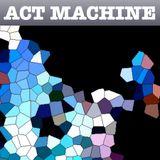 Phonosonics Episode #4 - Act Machine