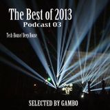 The Best of 2013 - Podcast 03 - Selected by Gambo