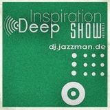 Jazzman - The Deep Inspiration Show 140 (Guestmix Sef Kombo)