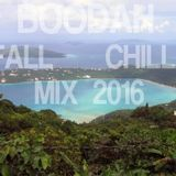 Boodah Fall Chill 2016 Mix