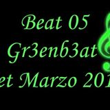 Beat 05 Gr3enb3at Set Marzo 2012