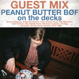 GUEST MIX: Peanut Butter Bøf on the decks!
