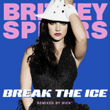Britney Spears -  Break The Ice (Nick* Sub-Zero Extended Mix)
