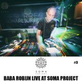 Baba Robijn @ Soma Project for CLICK