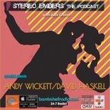 Stereo Embers The Podcast w Andy Wickett (Duran Duran) & David Haskell (Director of The Outdoorsman)