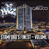 StAmFoRd'S FiNeSt - VoL 1  ( Dj Tommy Carlucci & Dj Mazz )