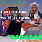 Victoria Rawlins + Adult Situations - Vinyl Set @ Barcade Nov 1st 2013