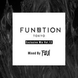 FUNKTION TOKYO Exclusive Mix Vol.13 By FUJI TRILL