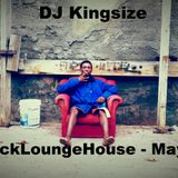 DJ Kingsize - Laidback Lounge House - May 2014