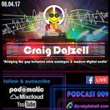 Craig Dalzell Facebook Live Podcast 009 (Clubbers Classics Set) [01.04.17]