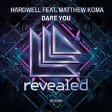 Hardwell ft. Matthew Koma - Dare you (Tony Lai edit)