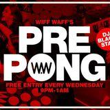 @DJBL4CKSTAR // @WiffWaff - #PRE PONG Promo Mix