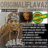 Original Flavaz #7 on TrunkOfunk Radio Mobb Deep Tribute Mix